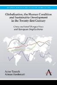 Globalization, the Human Condition and Sustainable Development i