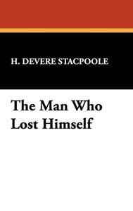 The Man Who Lost Himself