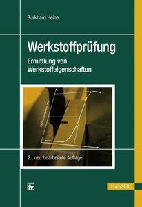 Heine, B: Werkstoffprüfung