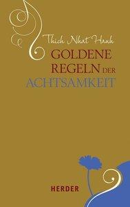 Goldene Regeln der Achtsamkeit