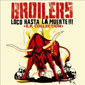 LOCO HASTA LA MUERTE (EP COLLECTION)