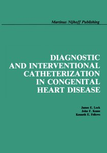 Diagnostic and Interventional Catheterization in Congenital Hear
