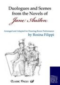 Duologues and Scenes from the Novels of Jane Austen