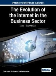 The Evolution of the Internet in the Business Sector: Web 1.0 to