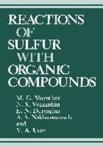 Reactions of Sulfur with Organic Compounds