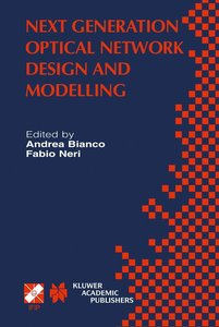 Next Generation Optical Network Design and Modelling