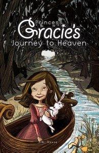 Princess Gracie's Journey to Heaven