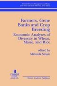 Farmers, Gene Banks and Crop Breeding: