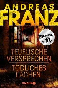 Franz, A: Teuflische Versprechen/Tödliches Lachen