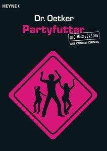 Dr. Oetker: Partyfutter - Die Maxiversion mit coolen Drinks