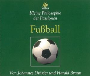 Fußball-Kleine Philosophie der Passion