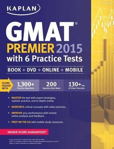 Kaplan GMAT Premier 2015 with 6 Practice Tests