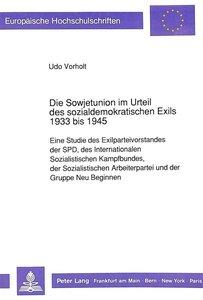 Die Sowjetunion im Urteil des sozialdemokratischen Exils 1933 bi