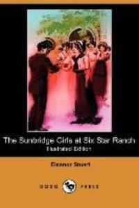 The Sunbridge Girls at Six Star Ranch (Illustrated Edition) (Dod