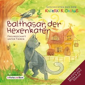 Balthasar, der Hexenkater - Freundschaft unter Tieren