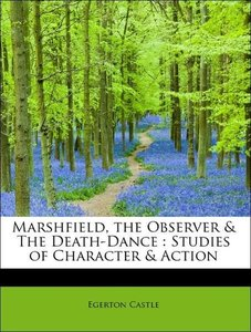Marshfield, the Observer & The Death-Dance : Studies of Characte