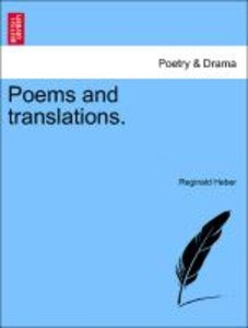 Poems and translations. A NEW EDITION.