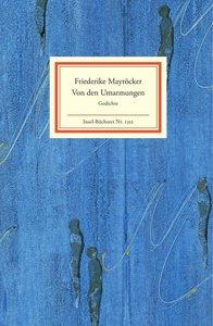 Mayröcker, F: Von den Umarmungen