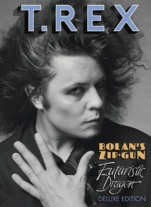 Bolan\'s Zip Gun+Futuristic Dragon (Deluxe)