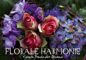 Florale Harmonie - Visuelle Poesie der Blumen (Tischaufsteller D