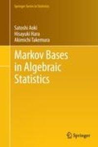 Markov Bases in Algebraic Statistics