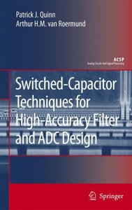 Switched-Capacitor Techniques for High-Accuracy Filter and ADC D