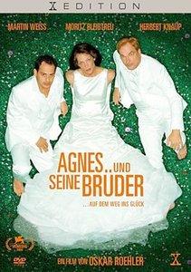 Agnes.. und seine Brüder ...auf dem weg ins Glück
