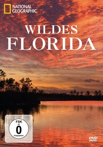 National Geographic: Wildes Florida