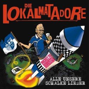 Alle Unsere Schalker Lieder