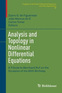 Analysis and Topology in Nonlinear Differential Equations