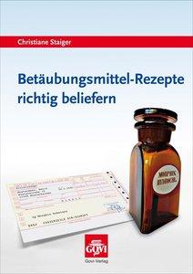 Betäubungsmittel-Rezepte richtig beliefern