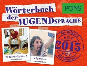 PONS Wörterbuch der Jugendsprache 2015