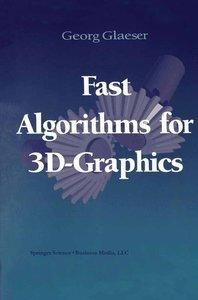 Fast Algorithms for 3D-Graphics
