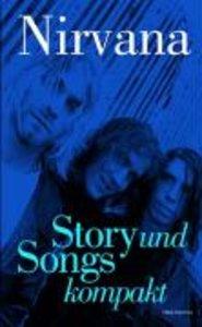 Story und Songs kompakt: Nirvana
