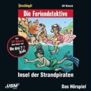 Die Feriendetektive: Insel der Strandpiraten (Audio-CD)