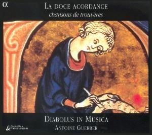 La Doce Acordance-Chansons De Trouveres (12.&15.JH