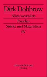 Alina westwärts / Paradies