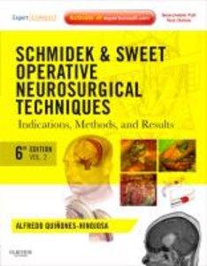 Schmidek and Sweet: Operative Neurosurgical Techniques