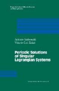 Periodic Solutions of Singular Lagrangian Systems
