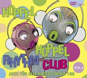 Hoppel Hoppel Rhythm Club Vol.3