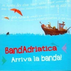 Arriva La Banda !