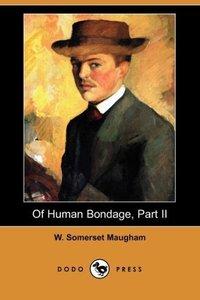 Of Human Bondage, Part II (Dodo Press)