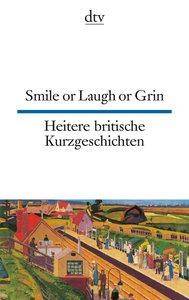 Heitere britische Kurzgeschichte / Smile or Laugh or Grin