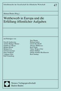 Wettbewerb in Europa und die Erfüllung öffentlicher Aufgaben