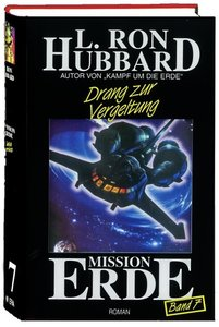 Mission Erde 07. Drang zur Vergeltung