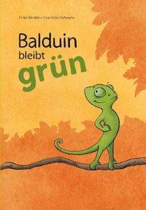 Balduin bleibt grün
