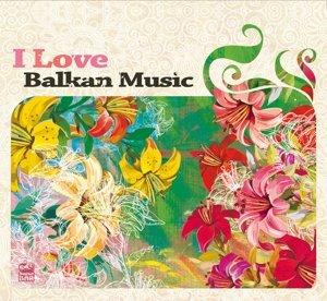 I Love Balkan Music-Vol.2