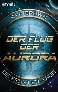 Der Flug der Aurora - Die Frontier-Saga (1)