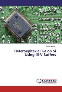 Heteroepitaxial Ge on Si Using III-V Buffers