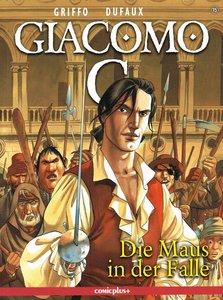 Giacomo C. 15 - Die Maus in der Falle